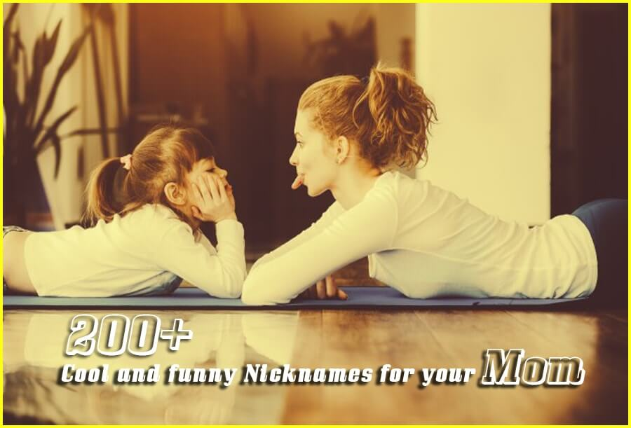 200+ Nicknames for mom (I call my mom with a cute name too)